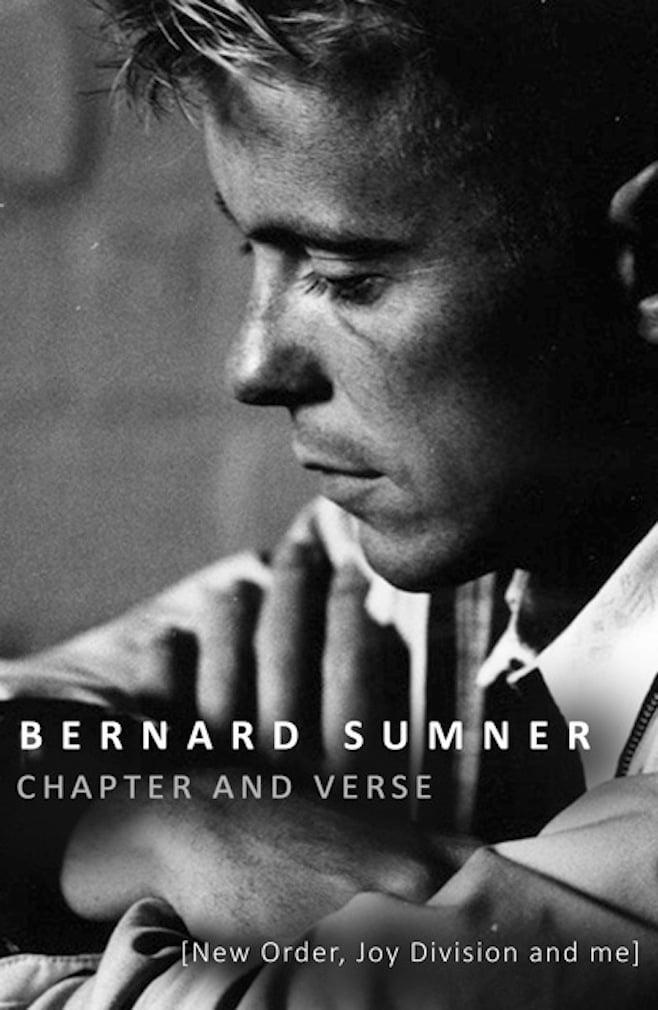 Bernard Sumner - Chapter and Verse