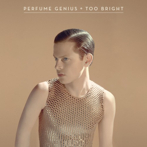 Perfume Genius - Too Bright