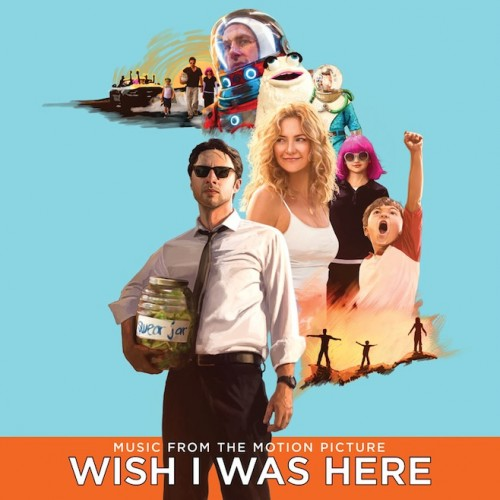 Wish I Was Here soundtrack