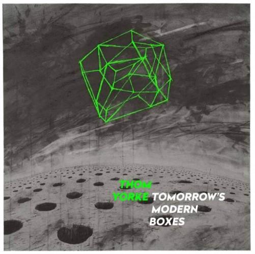 Thom Yorke - Tomorrows Modern Boxes