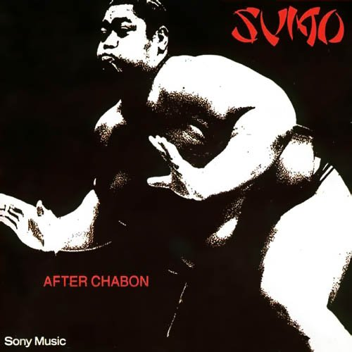 Sumo - After Chabon