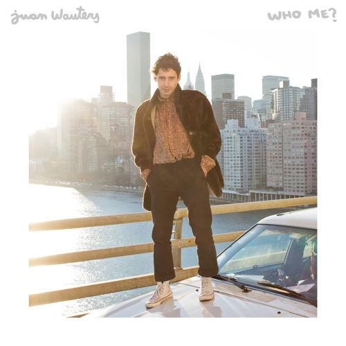 Juan Wauters - Who me