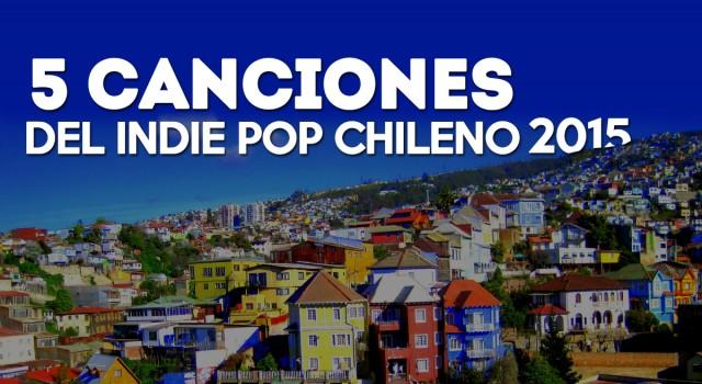 canciones-chile-2015