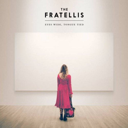 the Fratellis - Eyes Wide Tongue Tied