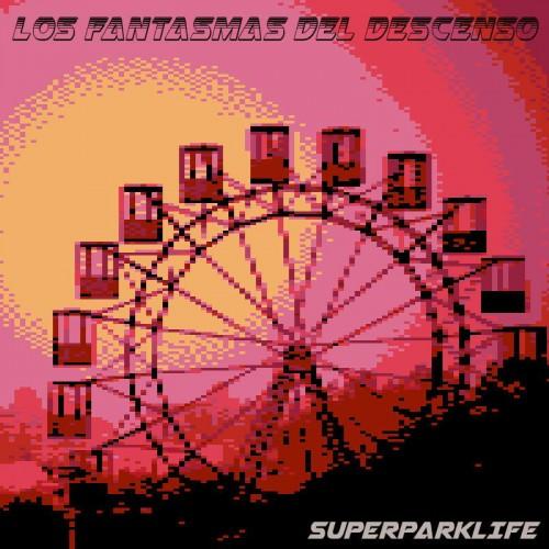 Los fantasmas del descenso - Superparklife
