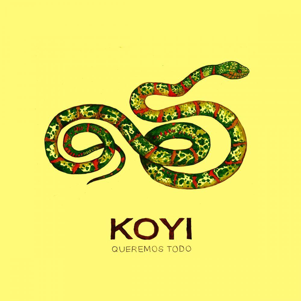 Koyi - Queremos todo