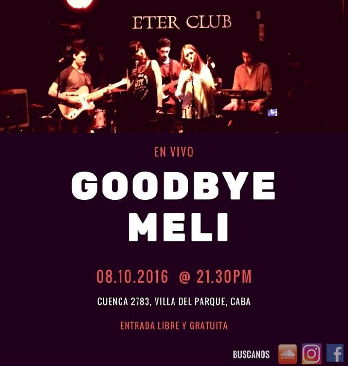 Goodbye Meli en Eter Club