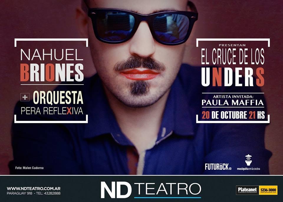 Nahuel Briones + OPR en ND Teatro