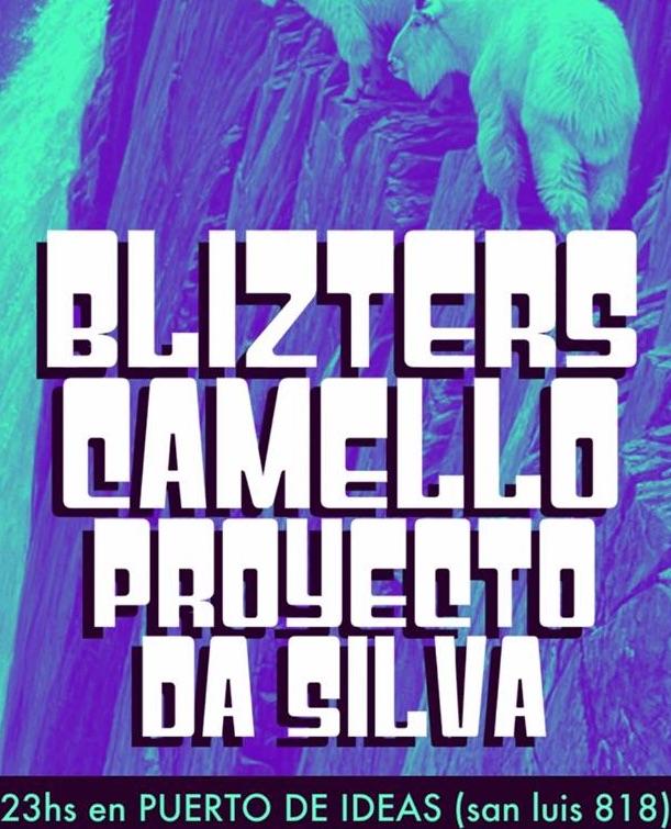 Blizters, Camello y Proyecto Da Silva en Rosario