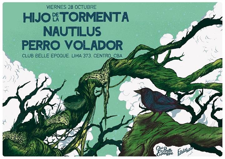 Hijo de la Tormenta + Nautilus + Perro Volador en Córdoba