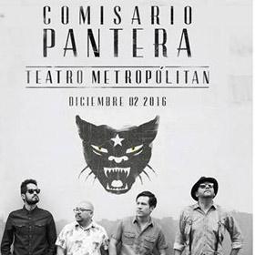 Comisario Pantera en Teatro Metropólitan