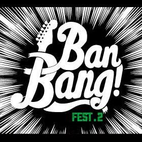 Ban Ban! Fest 2 en Xirgu Espacio Untref