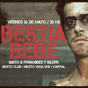 Bestia Bebé en Niceto Club