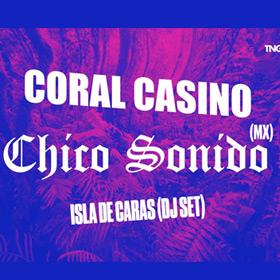 Chico Sonido y Coral Casino en La Tangente