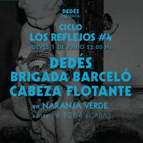 Dedés + Brigada Barceló + Cabeza Flotante en Naranja Verde