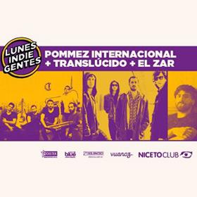 Pommez Internacional, Translucido y El Zar en Niceto Club
