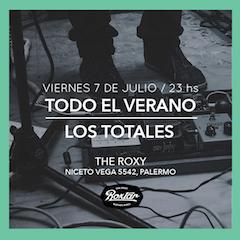 Todo el Verano + Los Totales en The Roxy Live
