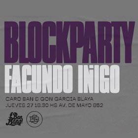 Blockparty 3: Facu Iñigo en Saint Burguer