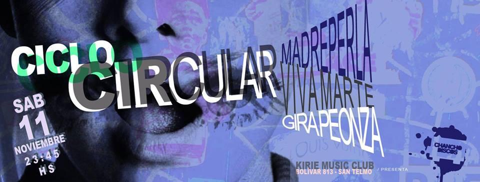 Ciclo Circular 9: Viva Marte + Madreperla + Gira Peonza en Kirie