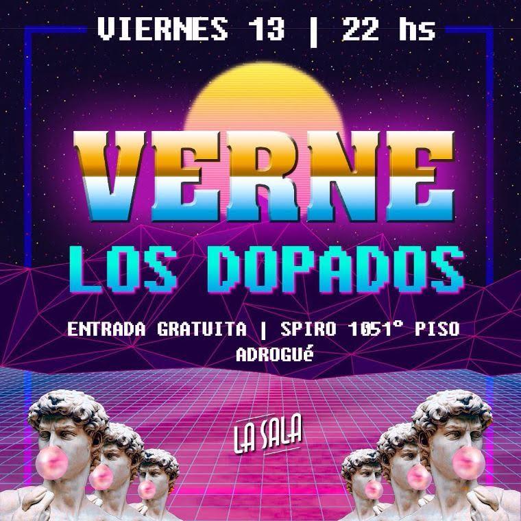 Los Dopados + Verne en Adrogue