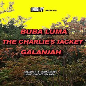 Indie Hoy Presenta: Buba Luma, The Charlie's Jacket y Galanjah