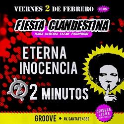Fiesta Clandestina con 2 Minutos y Eterna Inocencia en Groove