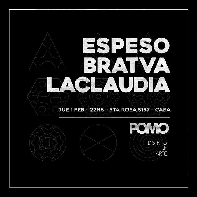 Espeso + Bratva + LaclaudiA en Pomo