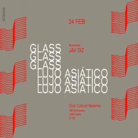 Glass + Lujo Asiático en el C. C. Matienzo