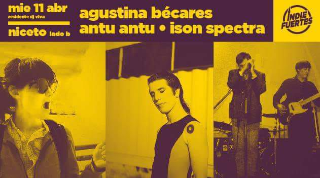 Agustina Bécares + Antu Antu + Ison Spectra en Niceto Lado B