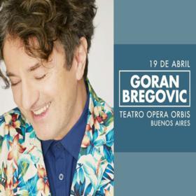 Goran Bregovic en Argentina