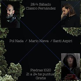 Mario Nieva + Pol Nada + Santi Azpiri en Clásico Fernandez