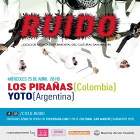 Los Pirañas y Yoto en el Cultural San Martín