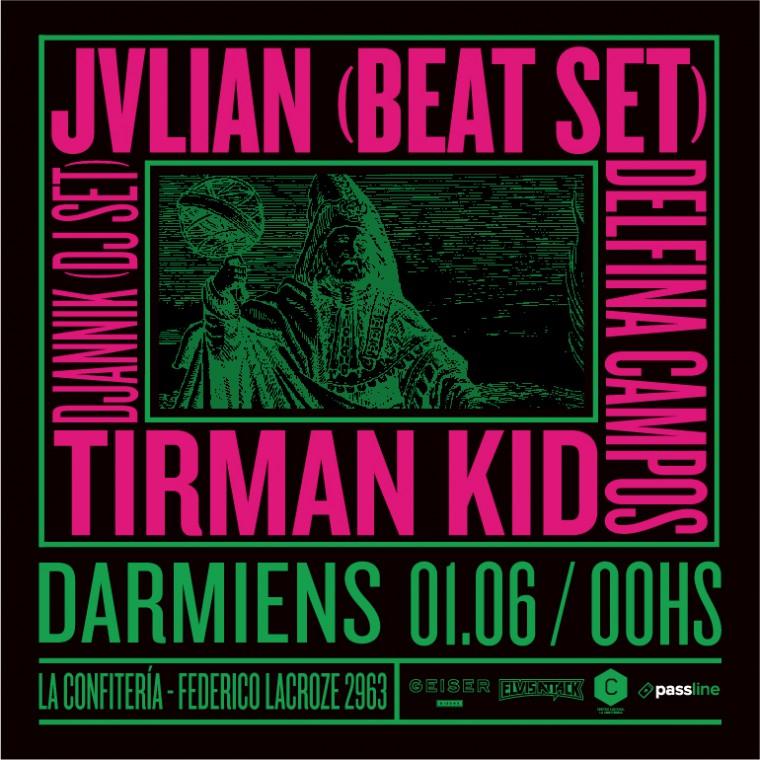Darmiens: Jvlian Tirman Kid, Delfina Campos y Djannik en La Confitería