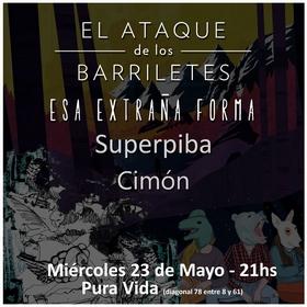 Superpiba, Esa eXtraña FoRma, y El ataque de los barriletes en La Plata