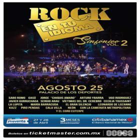 Rock en tu idioma Sinfónico Vol. 2 en México