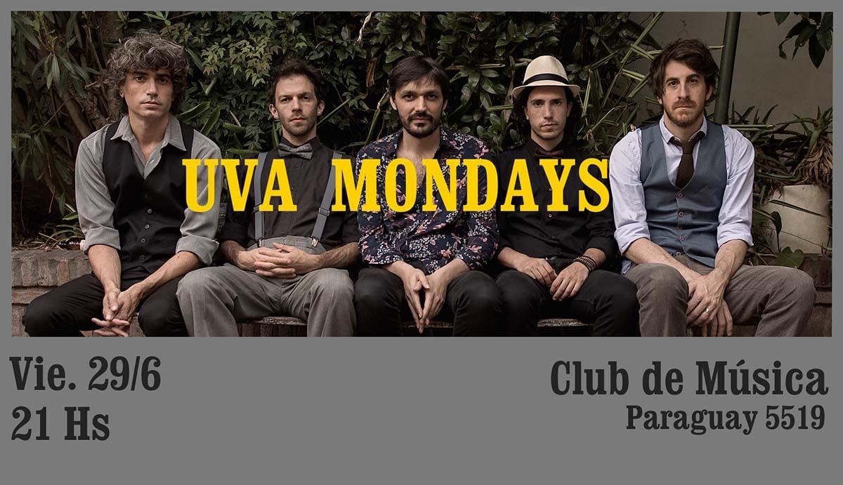 Uva Mondays en Club de Musica