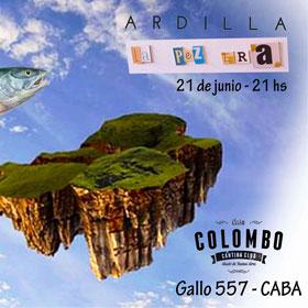 Ardilla + La Pez Era en Casa Colombo