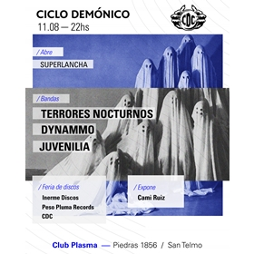Ciclo Demonico: Terrores Nocturnos + Dynammo + Juvenilia en Plasma