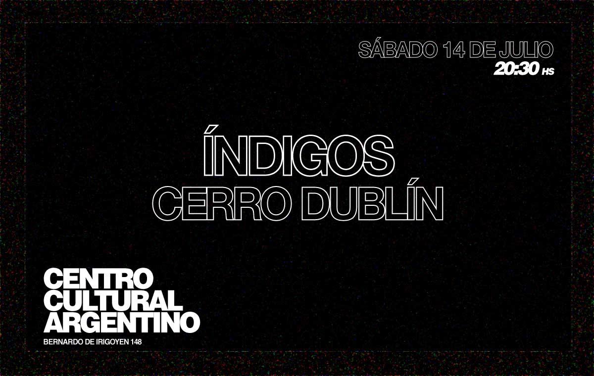 Índigos y Cerro Dublín en Mendoza