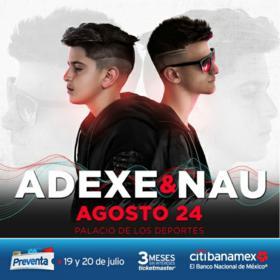 Adexe & Nau en Ciudad de México