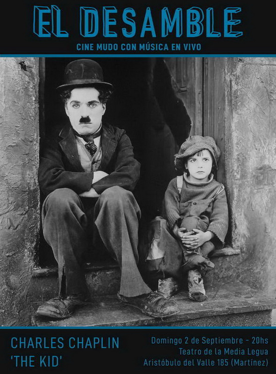 """El Desamble presenta: """"The Kid"""" de Charles Chaplin, con música en vivo"""