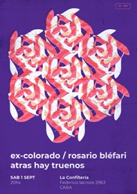 Rosario Bléfari + Atrás hay truenos + Ex-Colorado en La Confitería