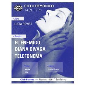 Ciclo Demónico: Telefonema + El Enemigo + Diana Divaga en Plasma