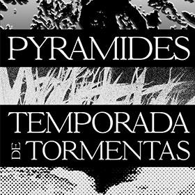 Temporada de tormentas y Pyramides en Niceto Club