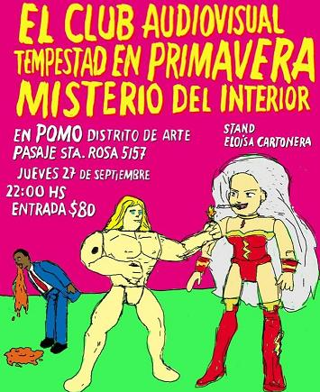Misterio del Interior + El Club Audiovisual + Tempestad en Primavera en POMO