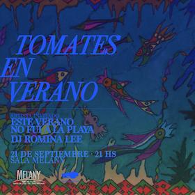Tomates en Verano + Este Verano No Fui a la Playa en Mar del Plata