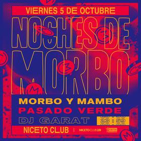 Morbo y Mambo + Pasado Verde en Niceto Club