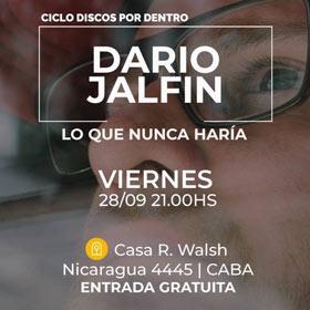 Darío Jalfin en Casa Rodolfo Walsh