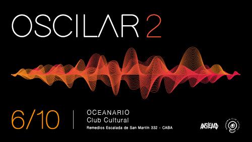 Ciclo Oscilar Vol. 2 en Oceanario Cultural