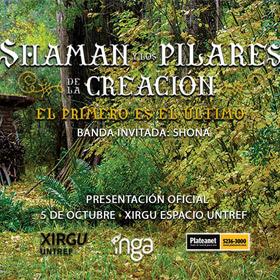 Shaman y los pilares de la creación en Xirgu